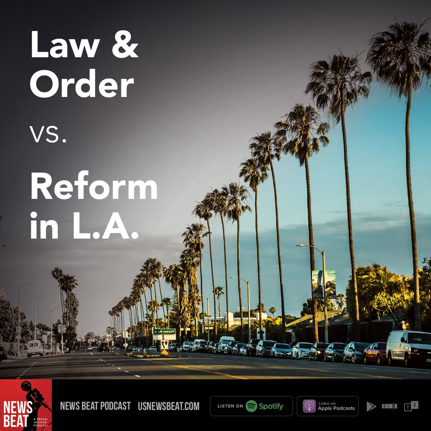 Law & Order vs. Reform in L.A.