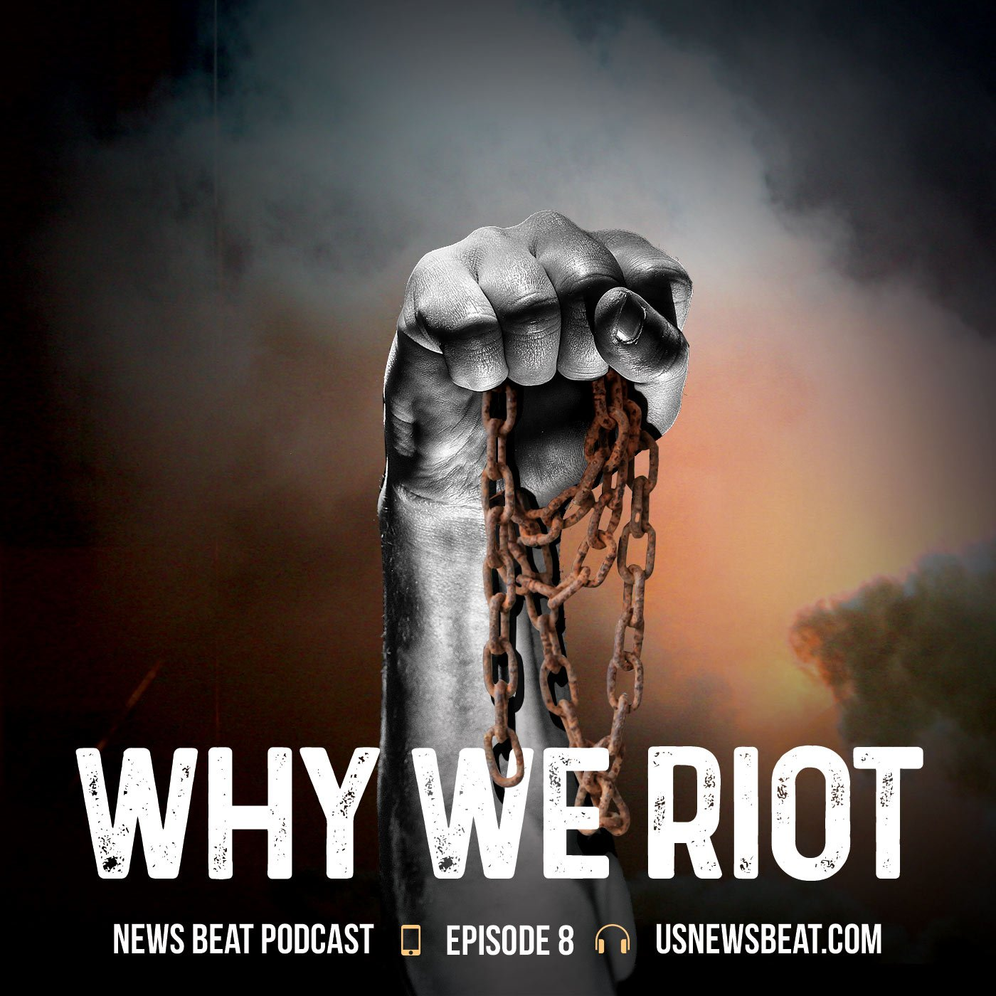 Why We Riot (Re-Release)